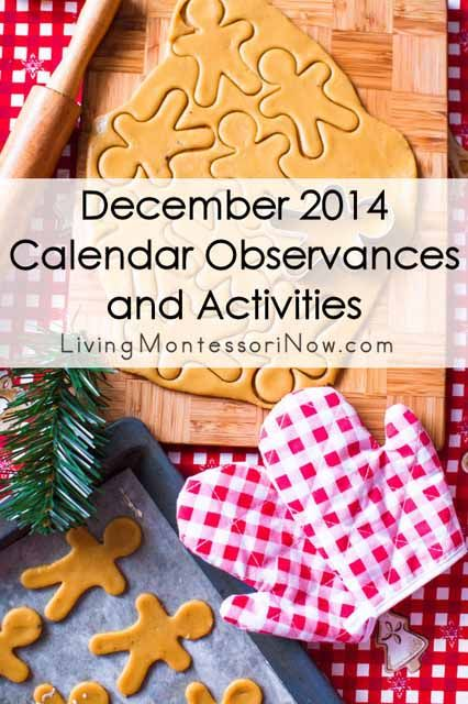 LOTS of calendar observances and themed activities for kids throughout December