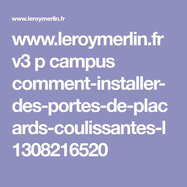 www.leroymerlin.fr v3 p campus comment-installer-des-portes-de-placards-coulissantes-l1308216520