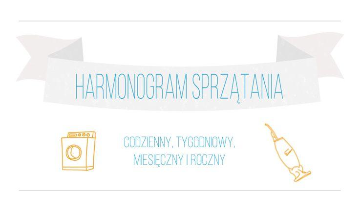 Harmonogram sprzątania: codzienny, tygodniowy, miesięczny i roczny