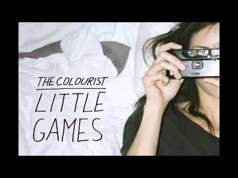 ▶ The Colourist - Little Games - YouTube I like this song, I have no idea why, and I'm fine with that (: