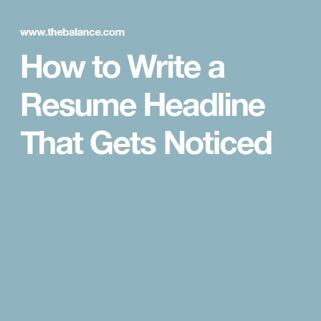 3 Tips for Adding an Attention Grabbing Title to Your Resume - how to write a resume headline