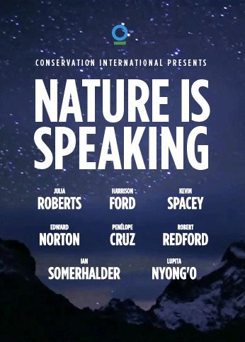 Conservation International Launches Celebrity Studded Awareness Campaign Nature Is Speaking - Conservation International