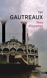 Nos disparus - Tim Gautreaux - https://koha.ic2a.net/cgi-bin/koha/opac-detail.pl?biblionumber=193667