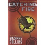 Catching Fire (The Hunger Games, Book 2) (Hardcover)By Suzanne Collins