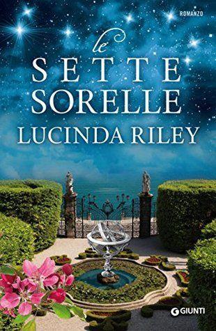 """Nali's Shelter: Recensione """"Sette sorelle"""" di Lucinda Riley"""