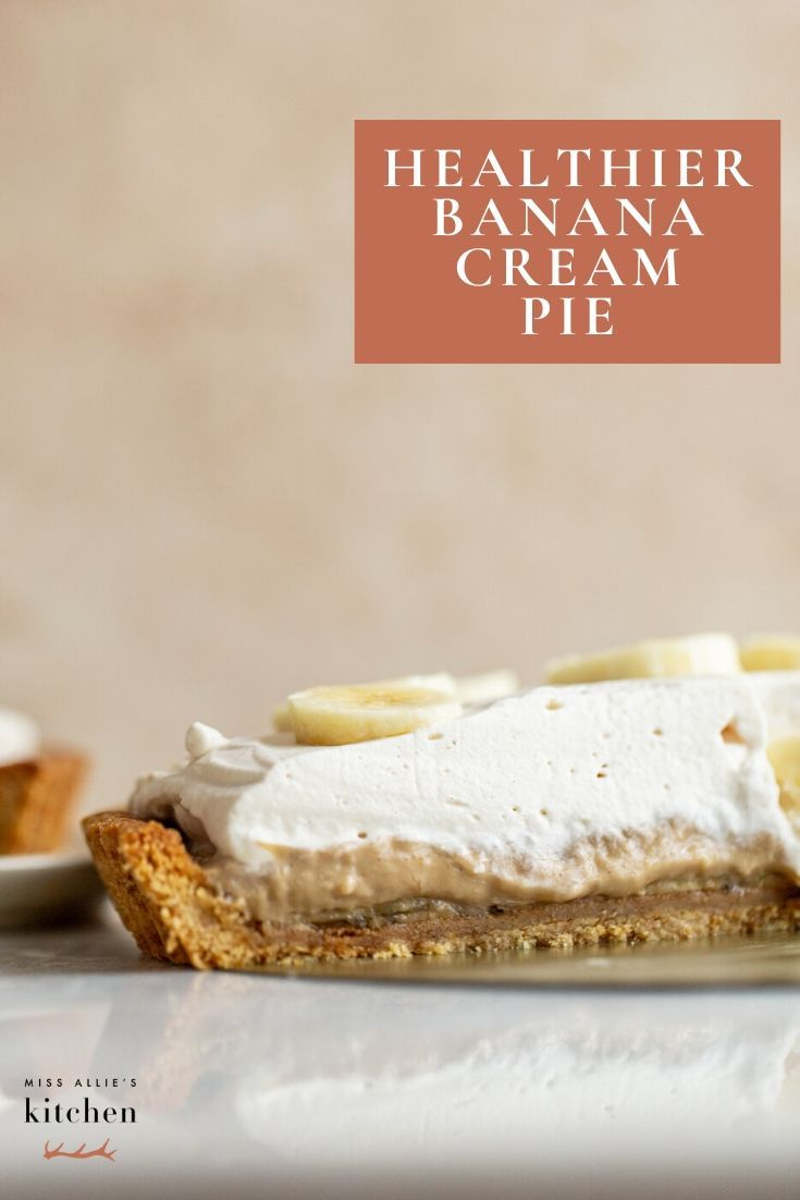 Healthier Banana Cream Pie In 2020 Banana Cream Pie Banana Cream Banana Healthy