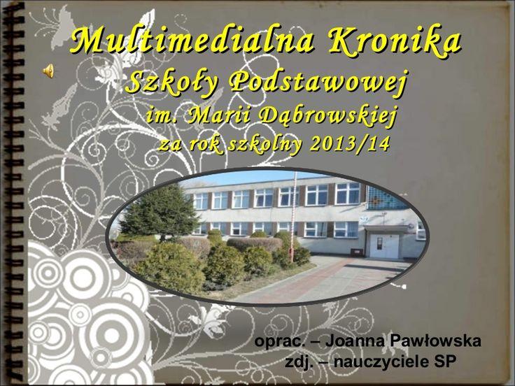 Praca Szkoły Podstawowej im. M. Dąbrowskiej  w Kaźmierzu w roku szkolnym 2014-2015