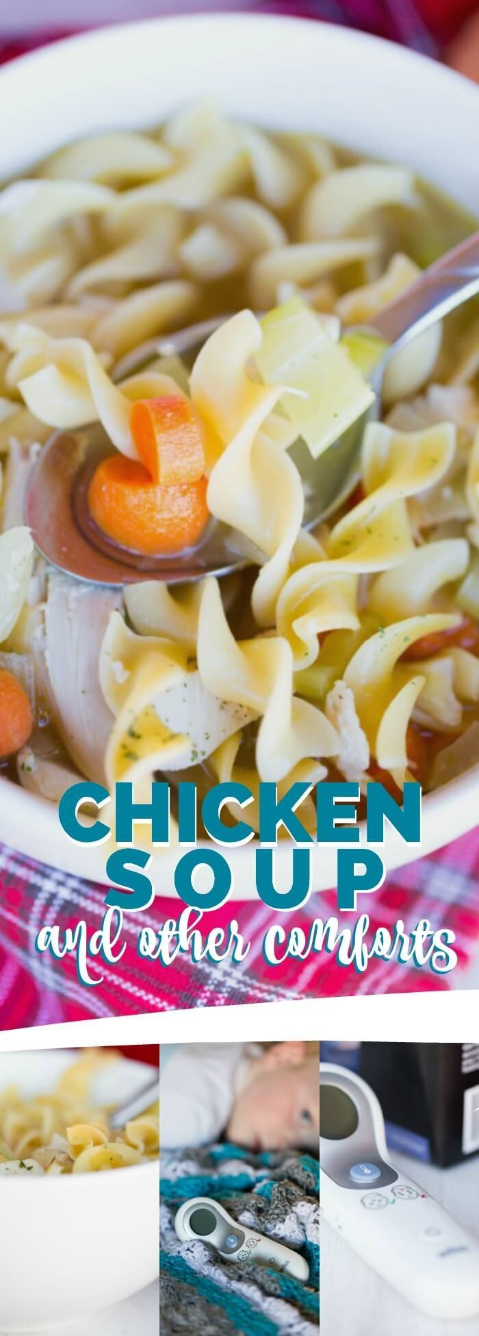 Chicken Soup and Other Comforts for Sick Kids, Great Recipe To Pin Now!