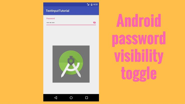 Intro to Android password visibility toggle