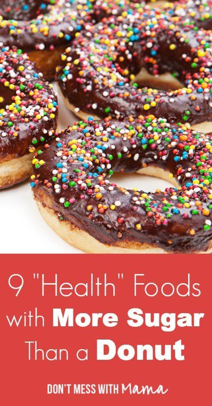 """9 """"Health"""" Foods with More Sugar Than a Donut #health #fitness - DontMesswithMama.com"""