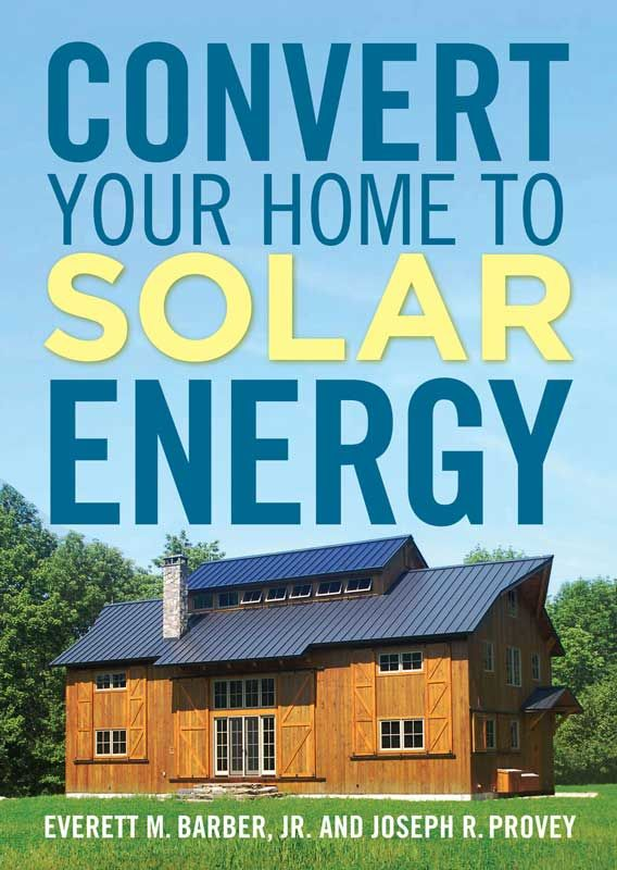 """Convert Your Home to Solar Energy"" covers planning, installing, operating and maintaining a residential solar energy system, as well as all the relevant solar technologies, including solar space and water heating, photovoltaic electricity and secondary uses such as pool heating. Read an excerpt from ""Convert Your Home to Solar Energy"" on active solar space heating systems for the home."