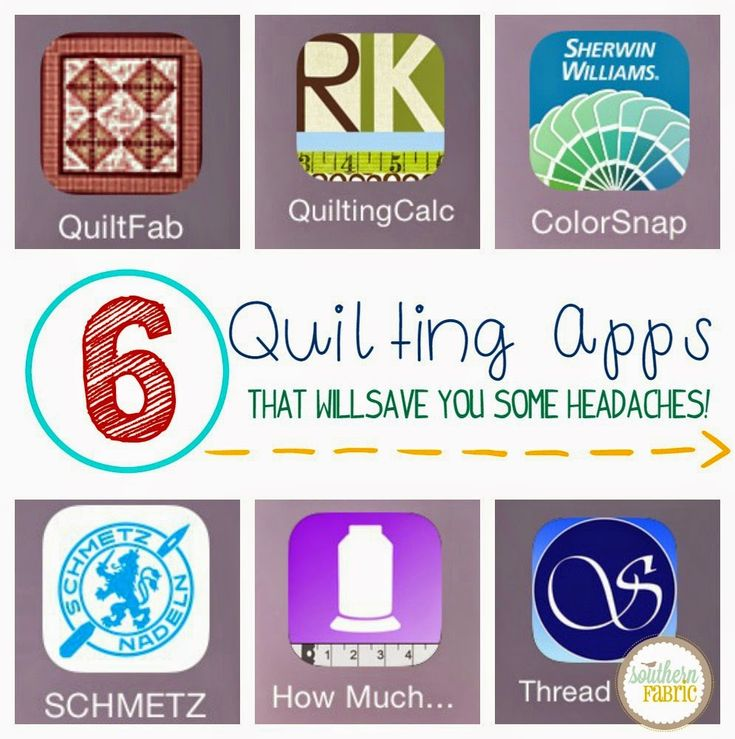 6 Quilting Apps that will save you some headaches!