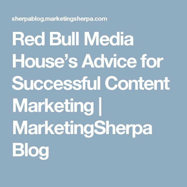 Red Bull Media House's Advice for Successful Content Marketing | MarketingSherpa Blog