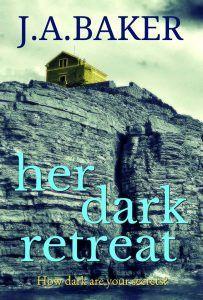#BlogBlitz #Review ~ Her Dark Retreat by J.A. Baker @thewriterjude @Bloodhoundbook