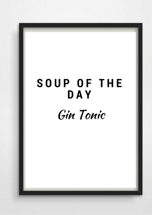 "Druck Print ""Soup of the Day"" Gin Tonic A4"