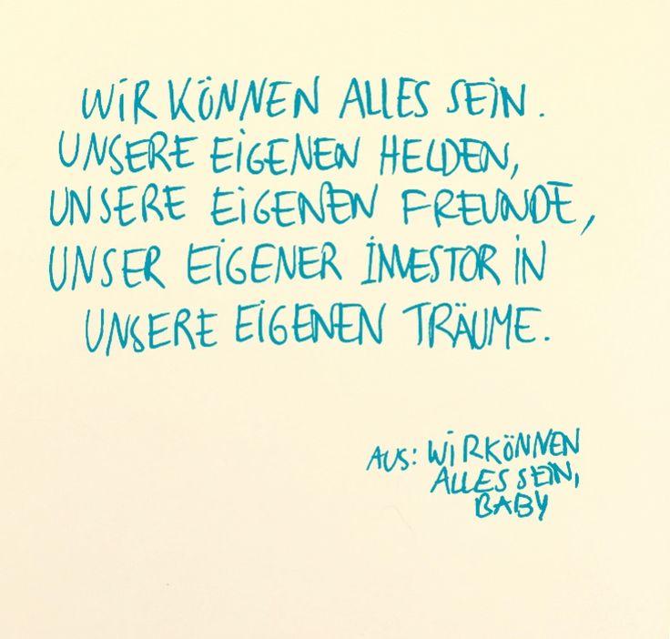 Image Result For Zitate Julia Engelmann Wir Konnen Alles Sein Baby