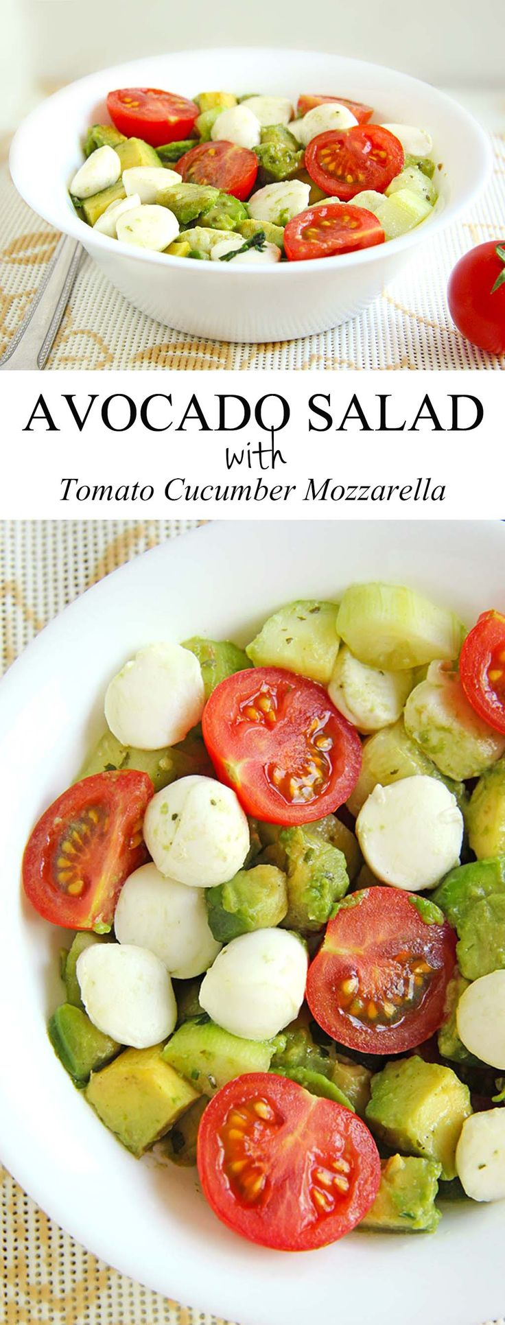 Avocado salad w/ tomato, cucumber + mozzarella.