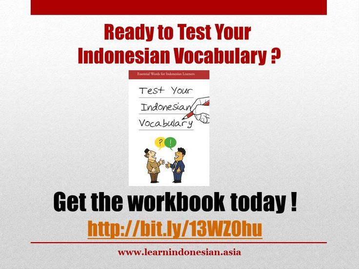 Learn Bahasa Indonesia - Learn Indonesian Words Through Pictures  http://www.learnindonesian.asia