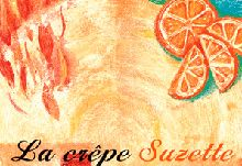 """Crêpe Suzette"" originated in Monaco"