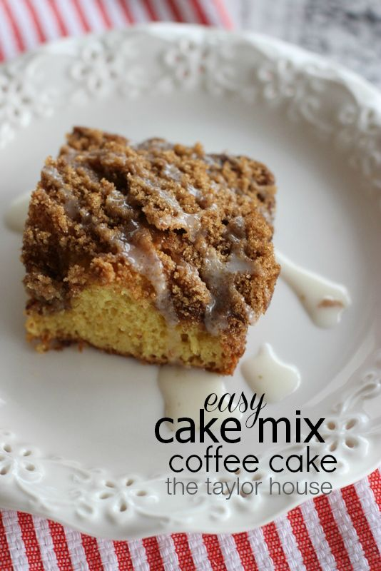 Simple Cake Mix Coffee Cake - The Taylor House