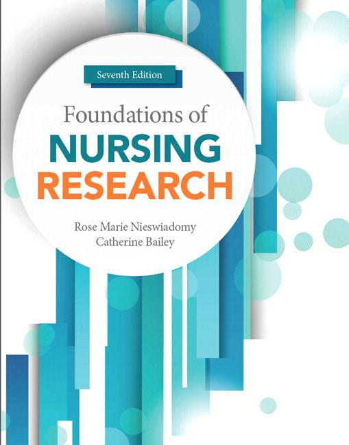 Foundations of Nursing Research 7th Edition Nieswiadomy Solutions Manual test banks, solutions manual, textbooks, nursing, sample free download, pdf download, answers