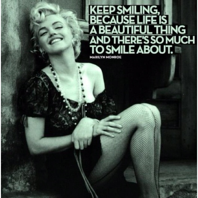Keep Smiling: Life Is Beautiful, Remember This, Keep Smile, Inspiration Beautiful, Marilyn Monroe Quotes, So True, Favorite Quotes, People, Inspiration Quotes