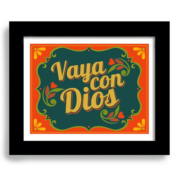 Mexican Kitchen, Spanish Home Decor, Art Print Decor, Vaya con Dios