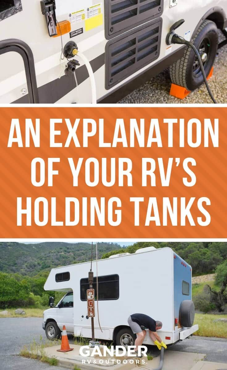 An Explanation Of Your Rv S Holding Tanks In 2020 Camper Maintenance Rv Water Tank Rv Life