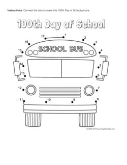 100th Day of School connect the dots page featuring a school bus. Multiple puzzle options (dot to dot puzzle)