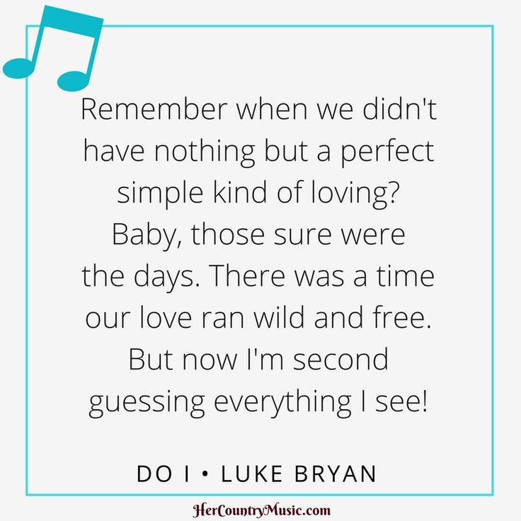 "Luke Bryan ""Do I"" Lyrics at HerCountryMusic.com"