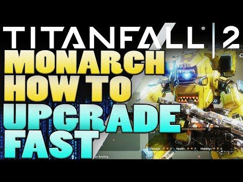 Titanfall 2 Monarch Tips - How To Upgrade Fast - http://freetoplaymmorpgs.com/titanfall-2-online/titanfall-2-monarch-tips-how-to-upgrade-fast
