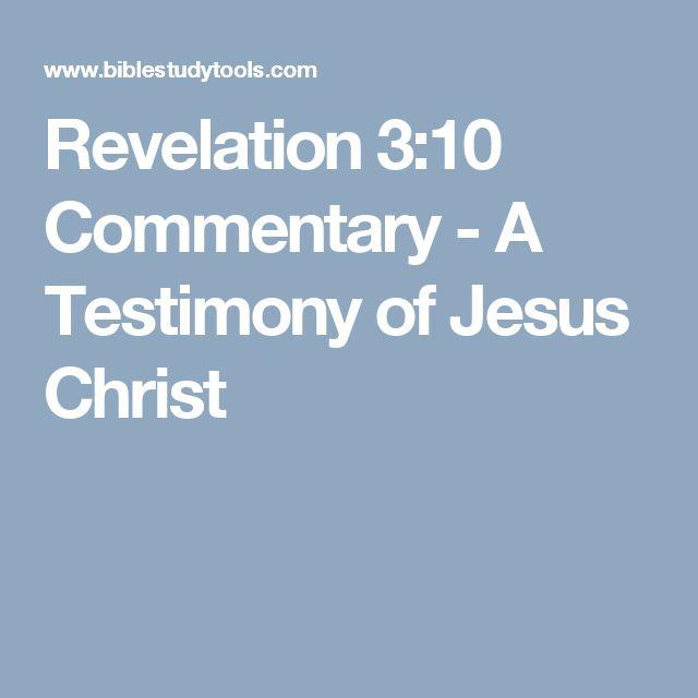 Revelation 3:10 Commentary - A Testimony of Jesus Christ