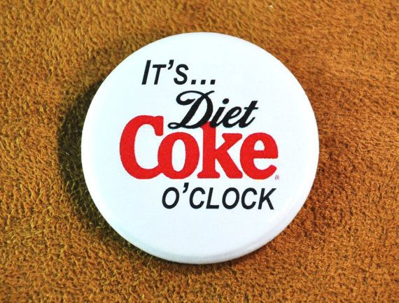 ATCTTeam - It's Diet Coke O'Clock 1.5 Button  Diet Coke by SignalMountain, Art  button  gift tag  badge  funny sayings  diet coke  coke  clock  what time is it  bows  ATCTteam, #teen #tween #geekery