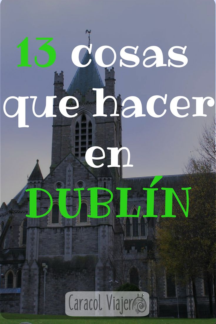 ¿Qué hacer en Dublín? Visitas imprescindibles a Dublin, Irlanda, fin de semana en Dublin, Dublin escapadas, Dublin viajar barato, viajes por tu cuenta. #dublin #irlanda