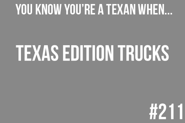 You know you're a Texan when...: Photo