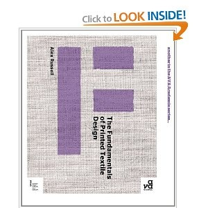 The Fundamentals of Printed Textile Design: A wonderfully detailed look at the ends and outs of the textile design business. Highly recommended!