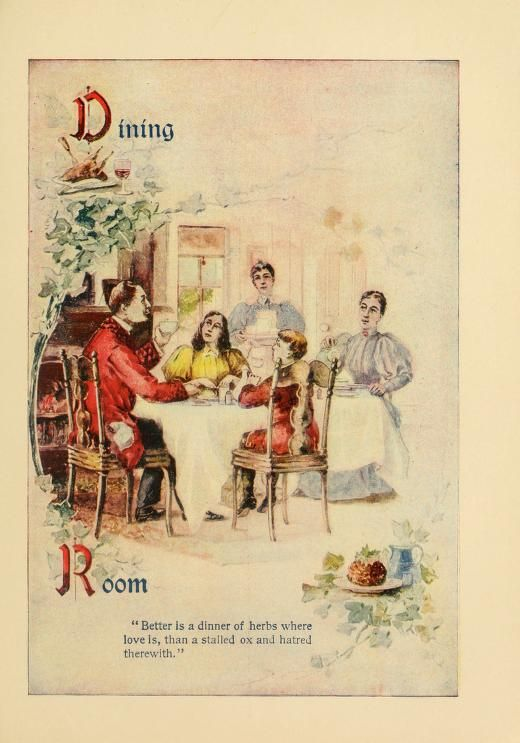 The Dining Room, from: Breakfast, dinner and supper; or, What to eat and how to prepare it. (Philadelphia,1897)