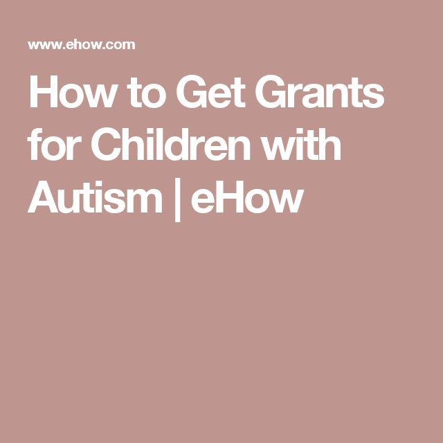 How to Get Grants for Children with Autism | eHow