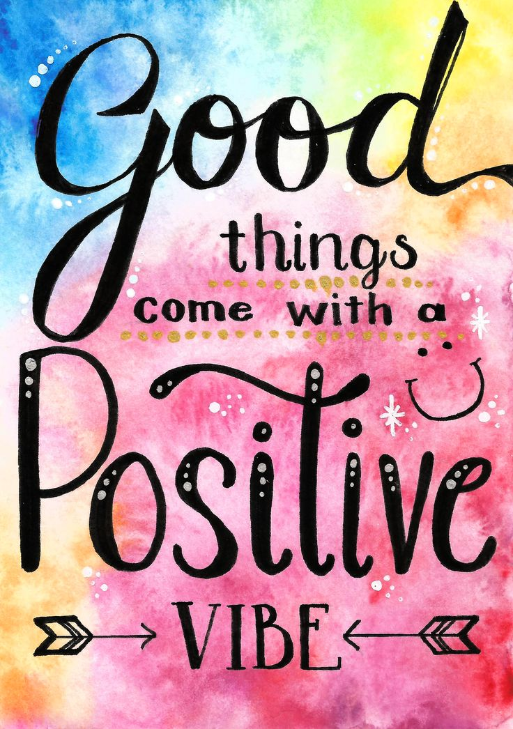 """This great quote is a nice reminder to stay positive, and will bring a smile to any face! """"Good things come with a positive vibe"""" is a quote to live by, good things do happen when you have a happy positive vibe."""