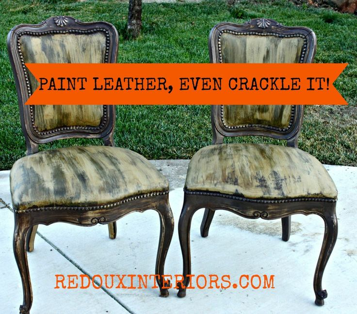 Leather Painted Chairs With Crackle Redouxinteriors