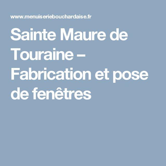 Sainte Maure de Touraine – Fabrication et pose de fenêtres