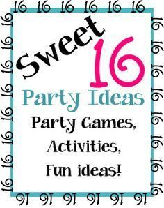 Sweet 16 Party Ideas, venues, at home party ideas and activities and ideas to make the party extra special! http://birthdaypartyideas4kids.com/sweet-16-ideas.html