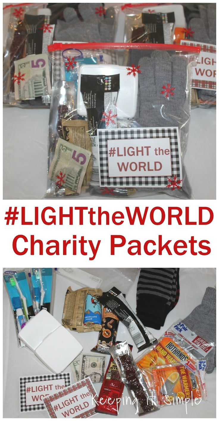 Charity Packets for people who are in need.  Make these up and then keep them in your car for when you see someone in need. #LightTheWorld