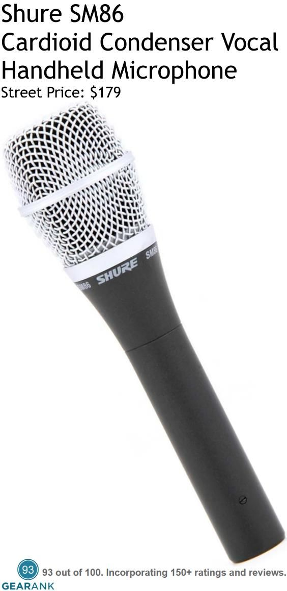 Shure SM86 - Live Vocal Condenser Mic. Type: Condenser (electret bias). Polar Pattern: Cardioid. Frequency Response: 50Hz to 18kHz. Maximum SPL: 147 dB. Applications: Live and recorded vocals. Power Requirements: 11v to 52v phantom power. For a detailed Guide to Live Vocal Mics see https://www.gearank.com/guides/live-vocal-mic