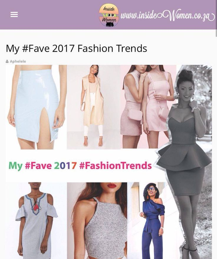 My #Fave 2017 Fashion Trends by #Up_phelele  #insideWomenBlog #LadyBloggers