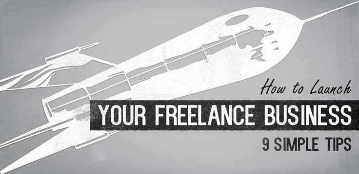 How to Launch your Freelance Business: 9 Simple Tips | GoMediaZine