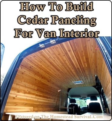 The Homestead Survival | How To Build Cedar Paneling For Van Interior | Homesteading - Camper - DIY Project -  http://thehomesteadsurvival.com