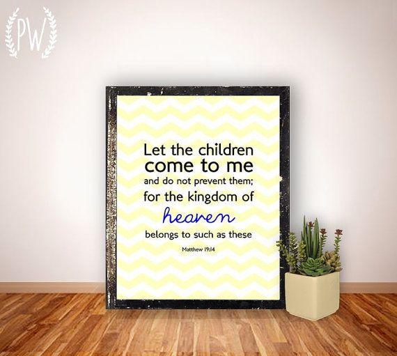 Bible verse print, Nursery Children's room Scripture art, Christian wall art decor - Matthew 19:14 - digital typography Printable Wisdom