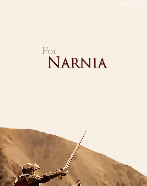 FOR NARNIA AND FOR ASLAN!!!!!!!!!!!!!!!!!!!!!!!!!!!!