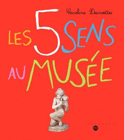 Les 5 sens au musée - Caroline Desnoëttes code couleur pour chaque sens qui intervient